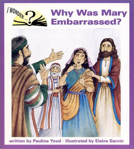 9780819882844: Why Was Mary Embarrassed