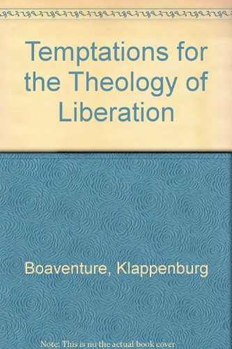 Temptations for the Theology of Liberation: Kloppenburg, Bonaventure
