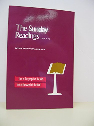 "Sunday Readings ""Cycle A"" (I): An Explanation and Application of the Sunday Readings (0819904368) by O'Sullivan, Kevin"