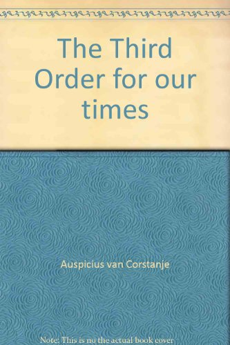 The Third Order for our times: Corstanje, Auspicius van
