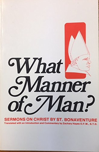 9780819904973: What Manner of Man (Sermons on Christ Series) (English and Latin Edition)
