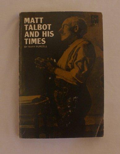 9780819906571: Matt Talbot and His Times