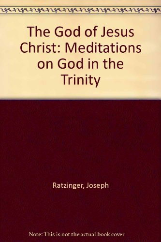 9780819906977: The God of Jesus Christ: Meditations on God in the Trinity