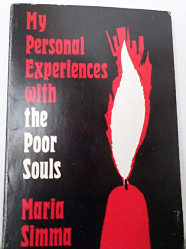 My Personal Experiences With the Poor Souls: Maria Simma