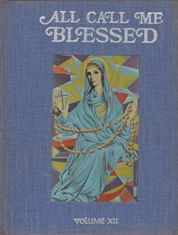 012: All Call Me Blessed: Addresses Given: Marian Congress (1976
