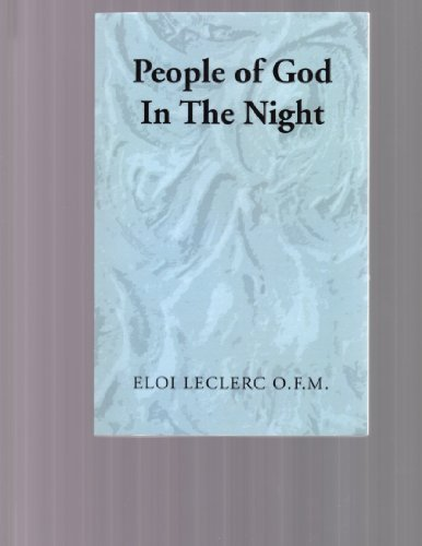 The people of God in the night (The Tau series): Leclerc, Eloi