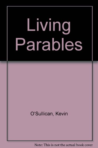 Living Parables (0819907804) by Kevin O'Sullivan