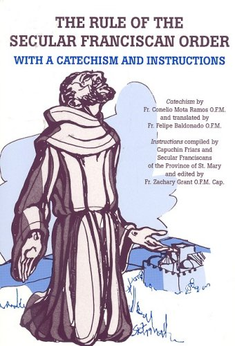 9780819908100: The Rule of the Secular Franciscan Order: With a Catechism and Instructions