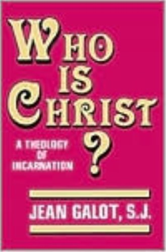 9780819908131: Who Is Christ a Theology of the Incarnation
