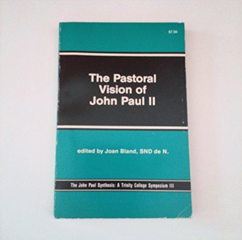 The Pastoral Vision of John Paul II
