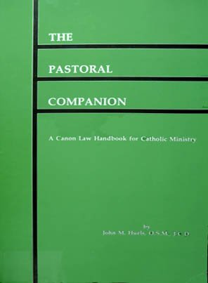 9780819909008: The Pastoral Companion: A Canon Law Handbook for Catholic Ministry