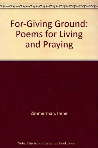 9780819909039: For-Giving Ground: Poems for Living and Praying