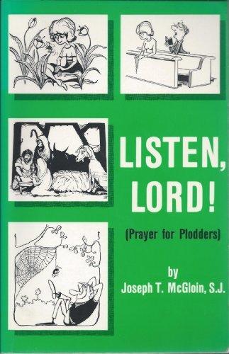 9780819909152: Listen, Lord--: Prayer for plodders