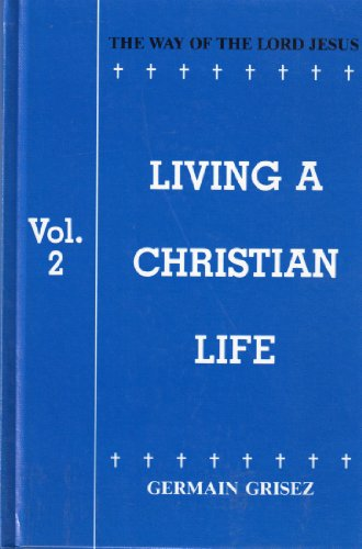 9780819909619: The Way of the Lord Jesus, Volume 2: Living a Christian Life