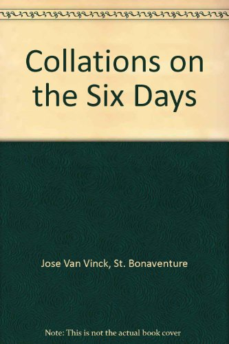 9780819909749: The Works of Bonaventure V: Collations on the Six Days