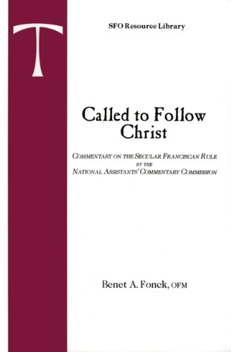 9780819909756: Called to Follow Christ: Commentary on the Secular Franciscan Rule (SFO Resource Library, Vol. 1)