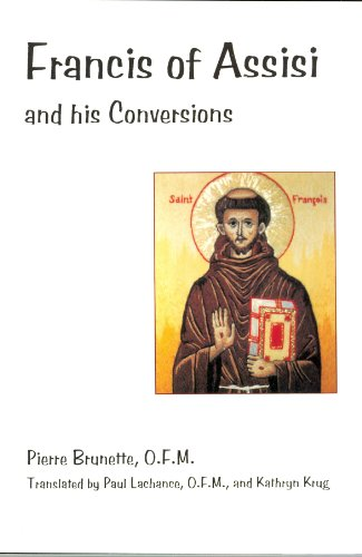 9780819909787: Francis of Assisi and His Conversions