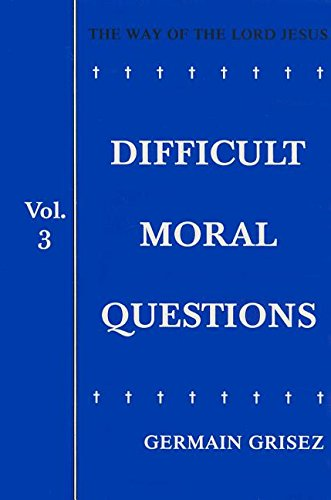 9780819909817: The Way of the Lord Jesus, Vol. 3: Difficult Moral Questions