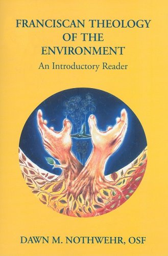 9780819910073: Franciscan Theology of the Environment: An Introductory Reader
