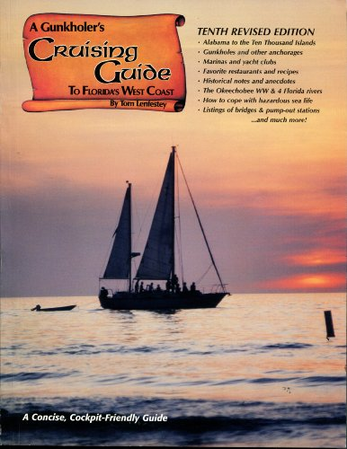 9780820001326: A Gunkholer's Cruising Guide to Florida's West Coast