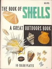 Great Outdoors Book of Shells (Paperback): Lula Siekman, Lula