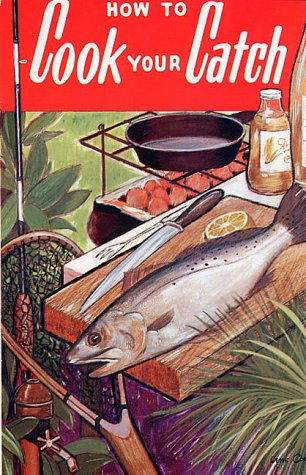 9780820008011: How to Cook Your Catch