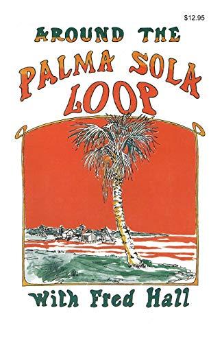 9780820010335: Around the Palma Sola Loop