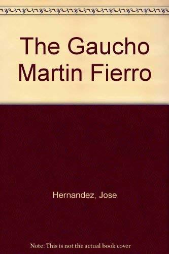 9780820111339: The Gaucho Martin Fierro (UNESCO collection of representative works: Latin American series)