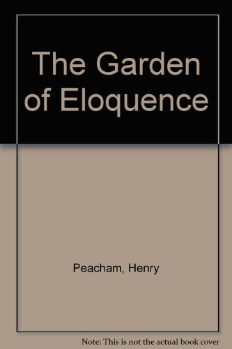 9780820112251: The Garden of Eloquence
