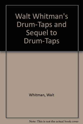 9780820112497: Walt Whitman's Drum-Taps and Sequel to Drum-Taps