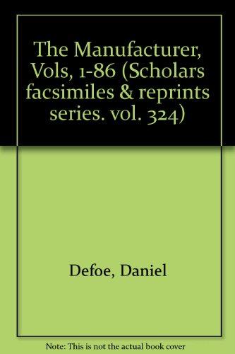9780820113241: The Manufacturer, Vols, 1-86