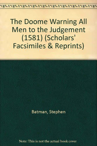 9780820113944: The Doome Warning All Men to the Judgement (1581) (Scholars' Facsimiles & Reprints)