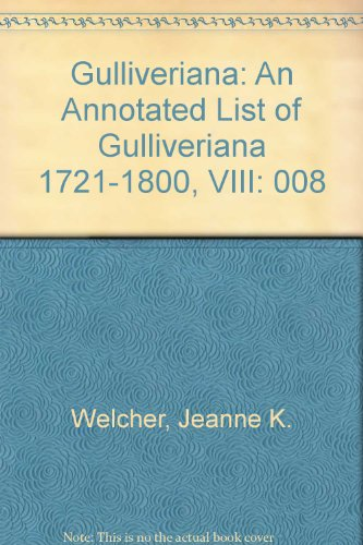 9780820114293: Gulliveriana: An Annotated List of Gulliveriana 1721-1800, VIII