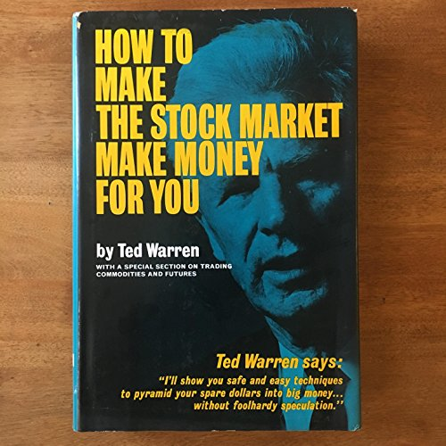 9780820200675: How to Make the Stock Market Make Money for You.