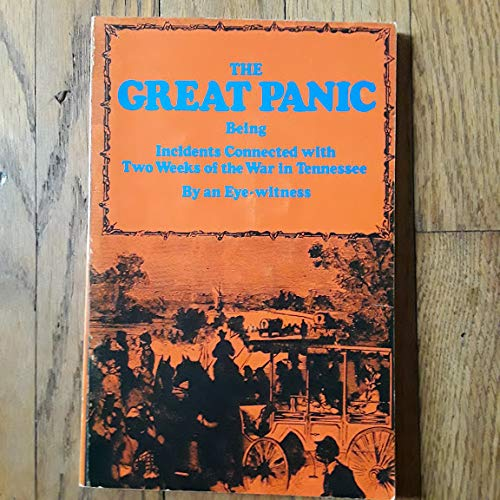 9780820201986: The Great Panic: Being Incidents Connected with Two Weeks of the War in Tennessee