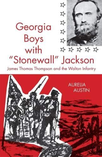 Georgia Boys With Stonewall Jackson: Austin