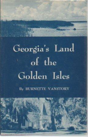 Georgia's Land of the Golden Isles: Burnette (Lightle) Vanstory