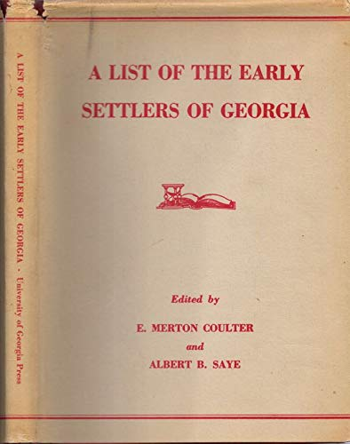 9780820301198: A List of the Early Settlers of Georgia