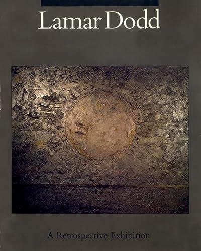 Lamar Dodd: A Retrospective Exhibition: Dodd, Lamar