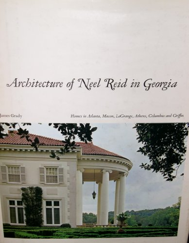 9780820303239: Architecture of Neel Reid in Georgia