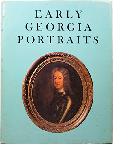 EARLY GEORGIA PORTRAITS, 1715-1870: Marion Converse Bright (Compiler)