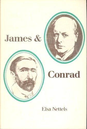 James and Conrad (South Atlantic Modern Language Association award study): Elsa Mettels