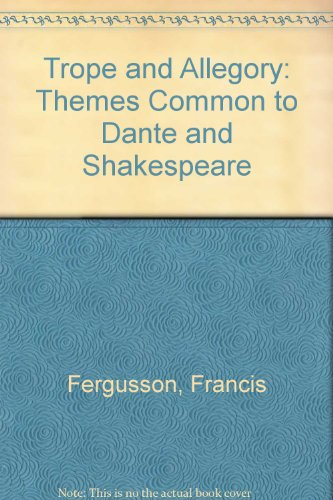 9780820304106: Trope and Allegory: Themes Common to Dante and Shakespeare