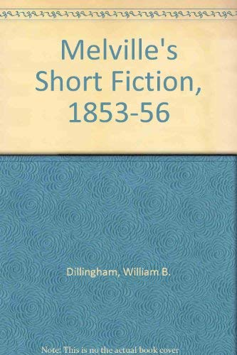 9780820304113: Melville's Short Fiction, 1853-1856