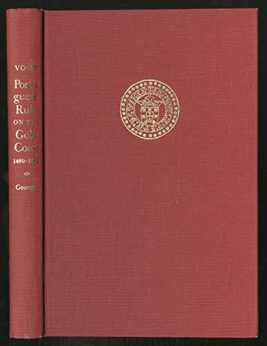 Portuguese Rule on the Gold Coast, 1469-1682: Vogt, John