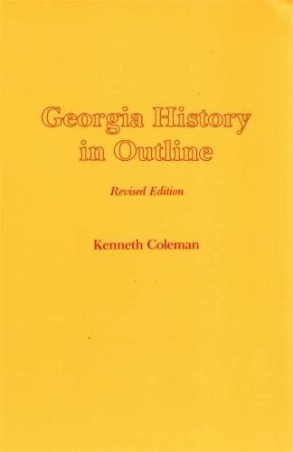 9780820304670: Georgia History in Outline