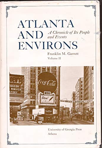 9780820304892: Atlanta and Environs (A Chronicle of Its People and Events, Volume II)