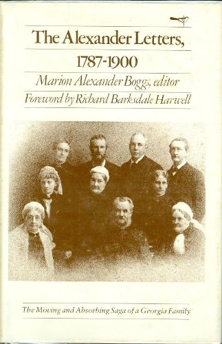 The Alexander Letters: Boggs, Marion A. (editor)
