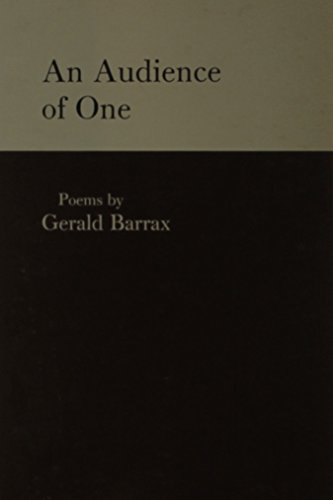 An Audience of One: Poems: Barrax, Gerald W.