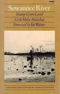 SUWANNEE RIVER: MATSCHAT, CECILE HULSE